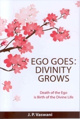 Ego Goes, Divinity Grows