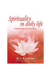Spirituality In Daily Life