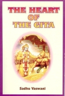 The Heart Of The Gita