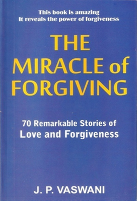 The Miracle of Forgiving