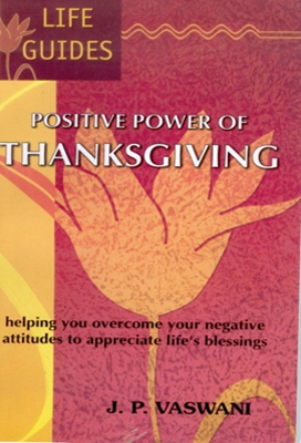 Positive Power Of Thanksgiving