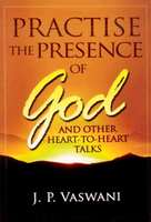 Practice The Presence of God