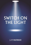 Switch on the Light