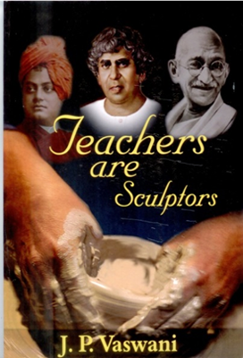 Teachers  Are Sculptors