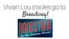 Vivian Lou Insolia insoles go to Broadway!