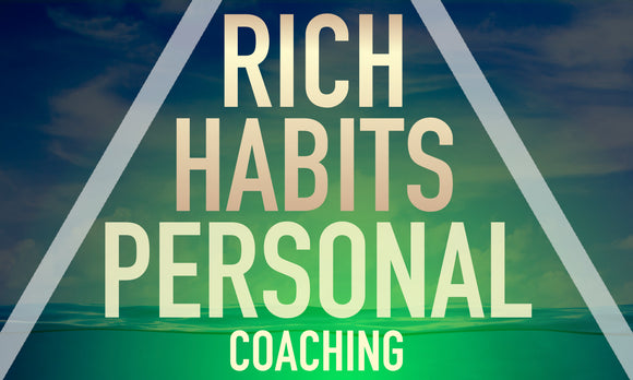 Rich Habits Personal Coaching (Payment Plan)