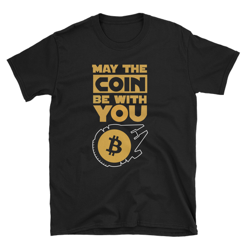 May the Coin Be with you Short-Sleeve Unisex T-Shirt