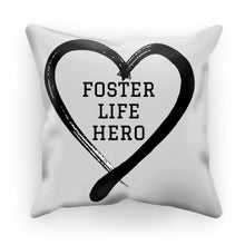 Load image into Gallery viewer, Foster Life Hero Cushion