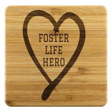 Load image into Gallery viewer, Foster Life Hero Bamboo Coasters