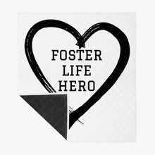 Load image into Gallery viewer, Foster Life Hero. Polyester Quilt