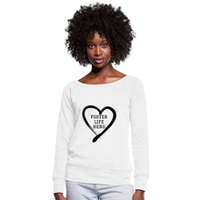 Load image into Gallery viewer, Foster Life Hero Women's Wideneck Sweatshirt - white