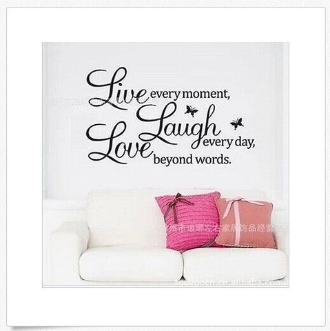 Live Every Moment Laugh Every Day Love Beyond Words Wall Art Vinyl Decal Sticker