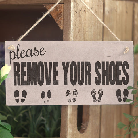 Please Remove Your Shoes - Cute Handmade Home Decor Accessory Door Sign / Plaque