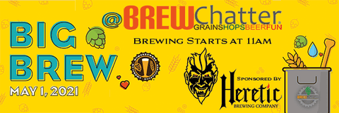 Big Brew 2021 with Heretic Brewing Company and Jamil Zainasheff