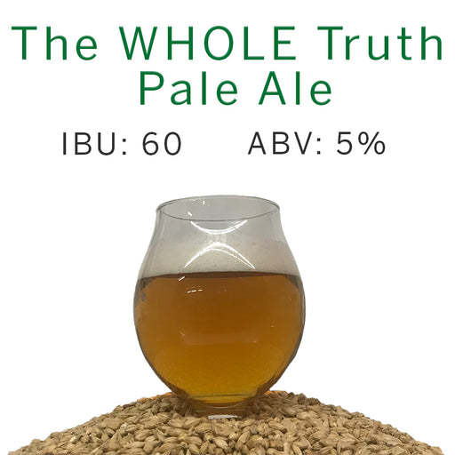 The WHOLE Truth Pale Ale – All Grain