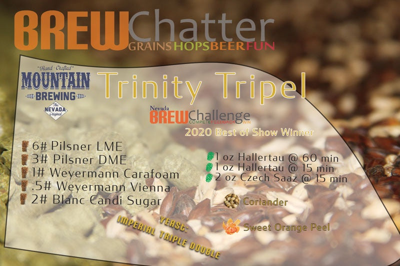 Trinitey Tripel Extract Beer Kit Nevada BrewChallenge 2020 Winner