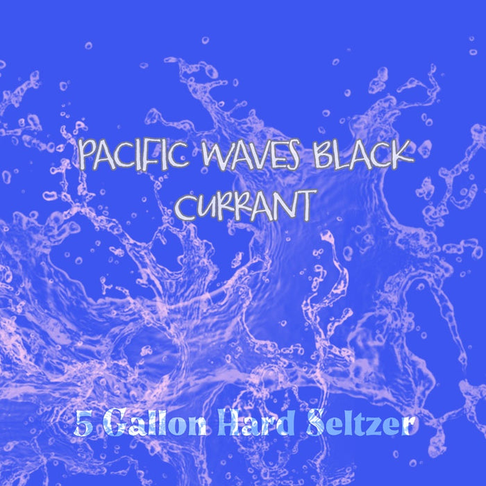Pacific Waves Black Currant 5 Gallon Hard Seltzer Kit