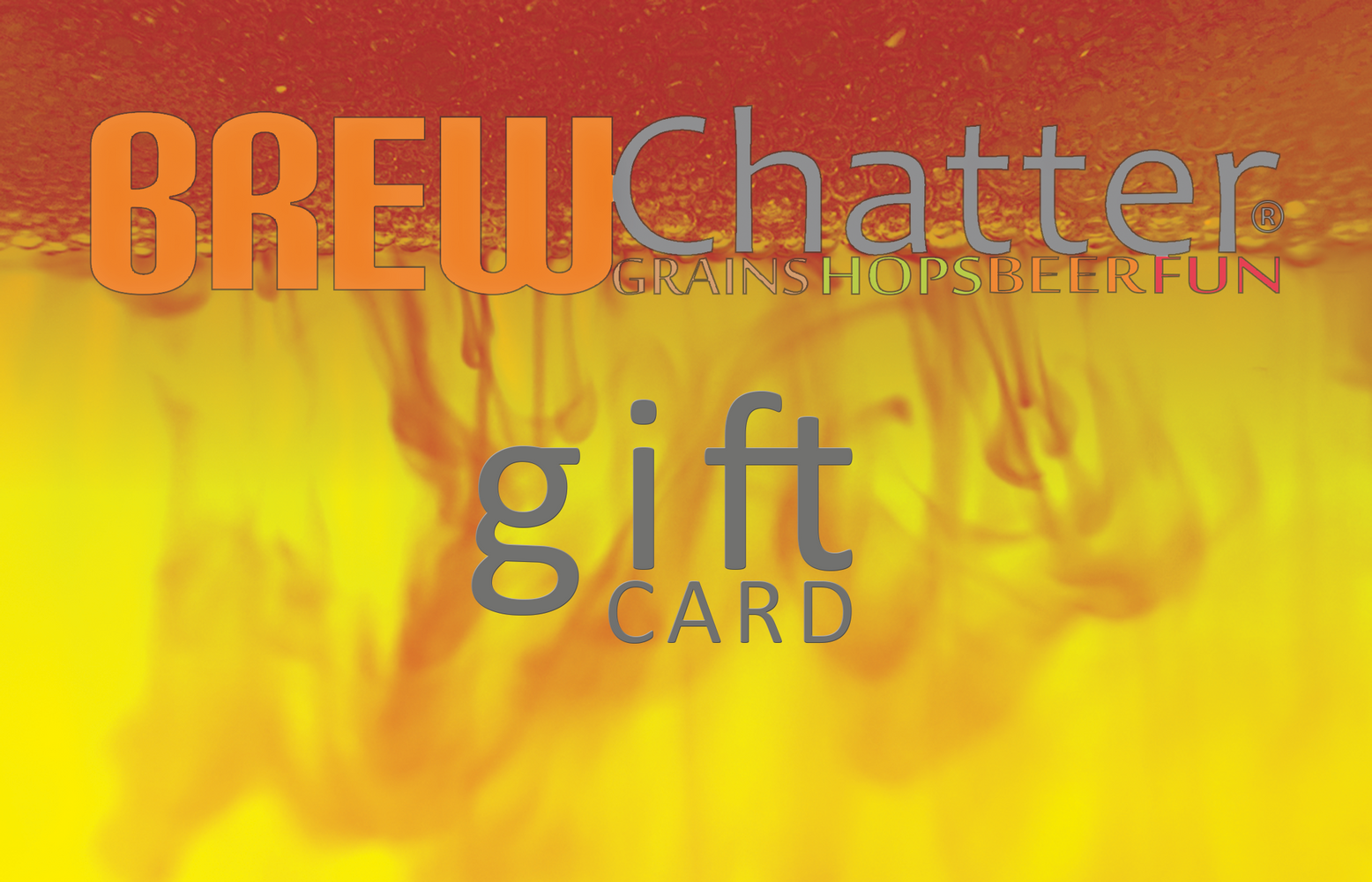BrewChatter Gift Cards, Gift Card - BrewChatter HomeBrew Supply