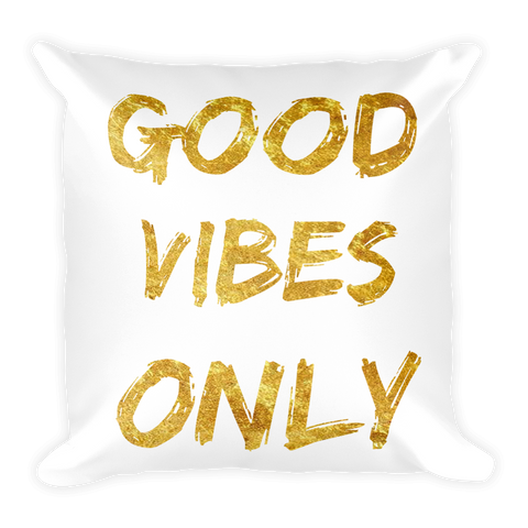 GOOD VIBES Square Pillow