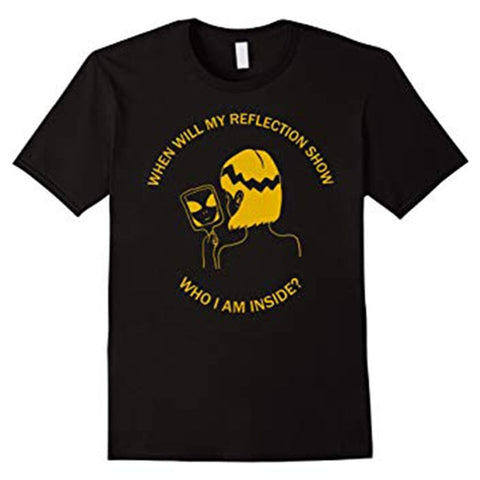 When Will My Reflection Show Who I Am Inside? T-Shirt