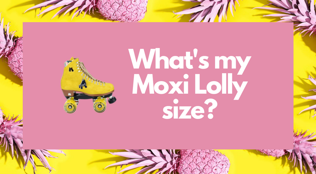 What's My Moxi Lolly Roller Skate Size?