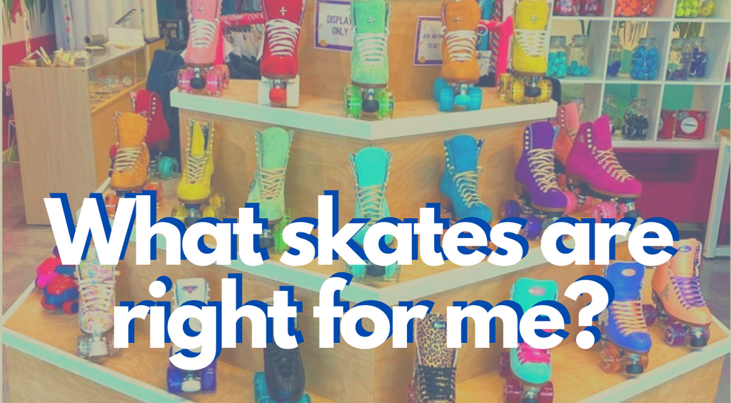 What Skates are Right for Me?