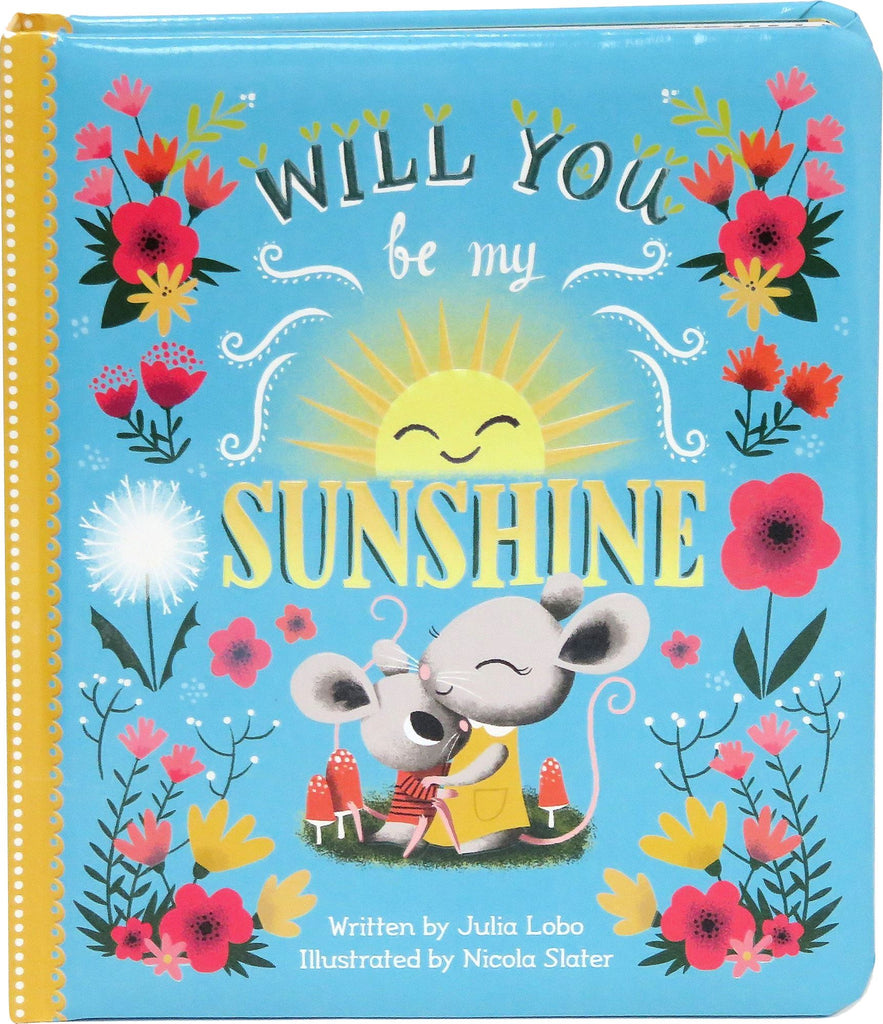 WILL YOU BE MY SUNSHINE BOOK Fun! Swoop
