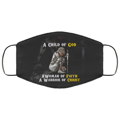 Child of God Woman of Faith Warrior of Christ Face Mask Inspirational Face Masks, Bible Verse Face Covering, Faith Mask