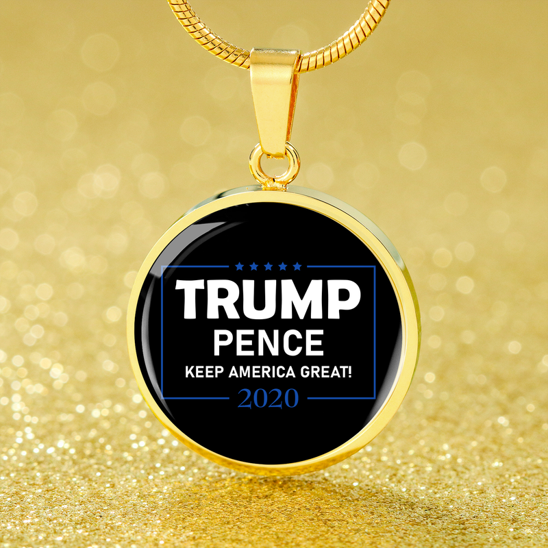 Trump Pence Necklace 2020 Circle Pendant Necklace Stainless Steel or 18k Gold 18-22