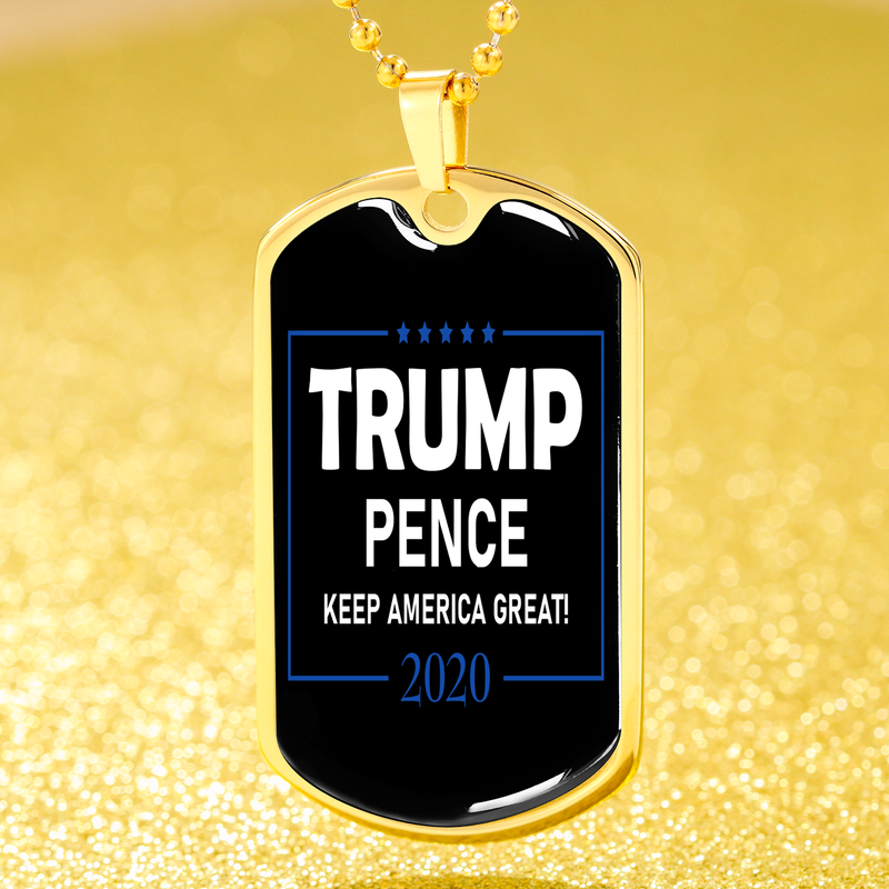Trump Pence Necklace 2020 Dog Tag Stainless Steel or 18k Gold Finish 24