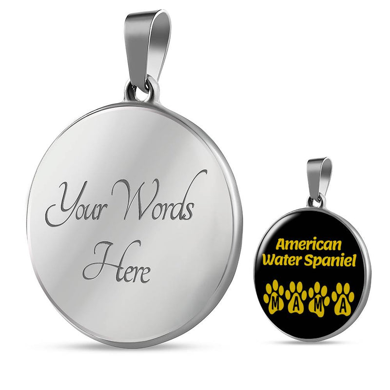"Dog Lover Gift American Water Spaniel Mama Circle Necklace Stainless Steel or 18k Gold 18-22"" , - Express Your Love Gifts"