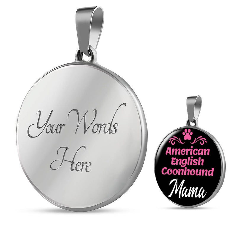 "Dog Mom Gift American English Coonhound Mama Necklace Circle Pendant Stainless Steel Or 18K Gold 18-22"" - Express Your Love Gifts"