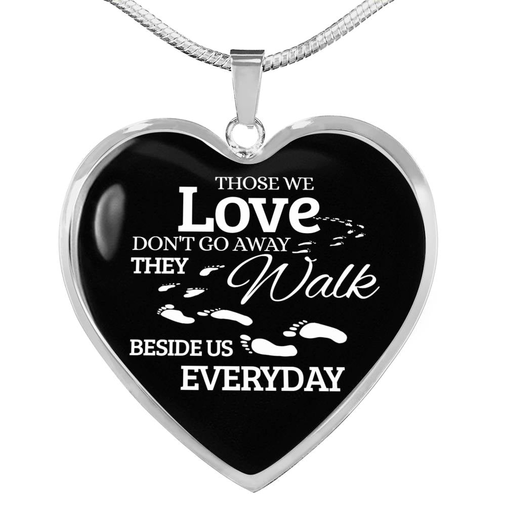 Those We Love Don't Go Away Footprints Necklace Stainless Steel or 18k Gold Heart Pendant 18-22