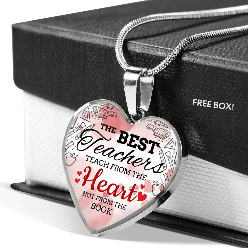 The Best Teachers Teach From The Heart Necklace Stainless Steel or 18k Gold Heart Pendant 18-22