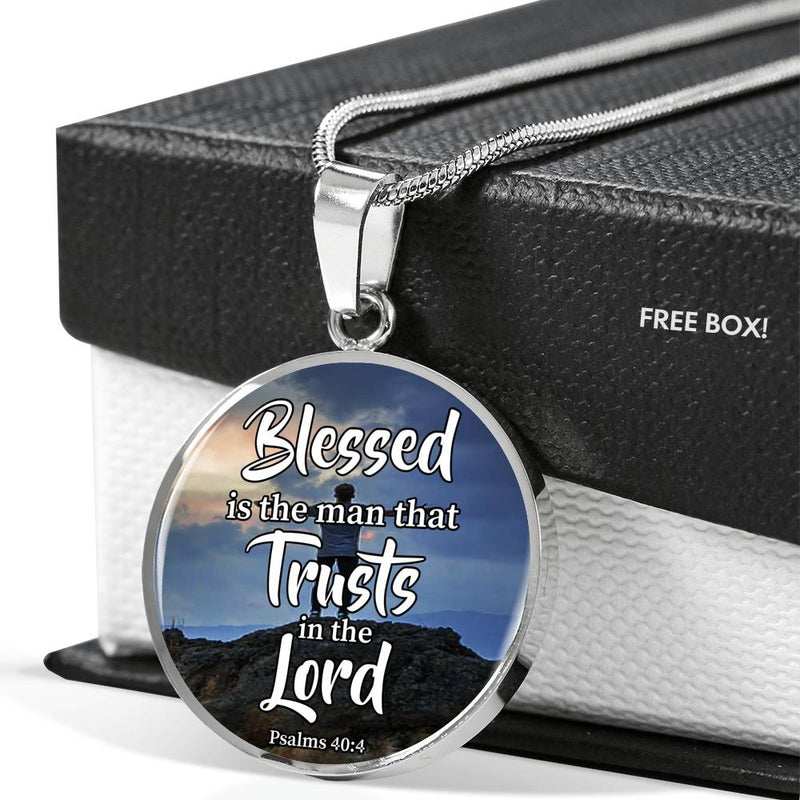 Blessed is The Man That Trusts in The Lord Circle Pendant Necklace Stainless Steel or 18k Gold 18-22""