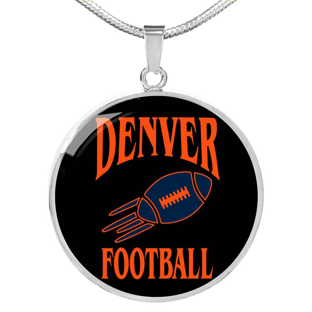 Denver Circle Pendant Football Fan Necklace Stainless Steel or 18k Gold 18-22""