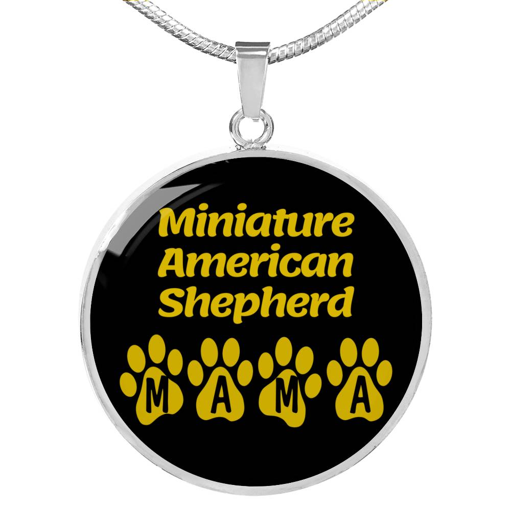 "Dog Lover Gift Miniature American Shepherd Mama Circle Necklace Stainless Steel or 18k Gold 18-22"" , - Express Your Love Gifts"