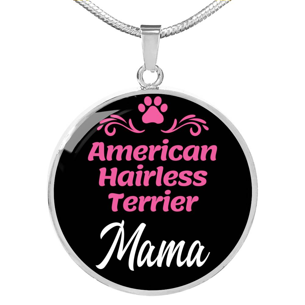 "Dog Mom Gift American Hairless Terrier Mama Necklace Circle Pendant Stainless Steel Or 18K Gold 18-22"" - Express Your Love Gifts"