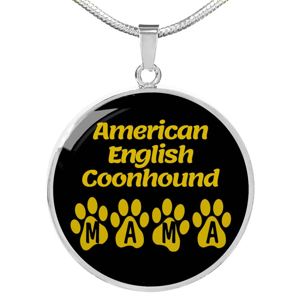 "Dog Lover Gift American English Coonhound Mama Circle Necklace Stainless Steel or 18k Gold 18-22"" , - Express Your Love Gifts"
