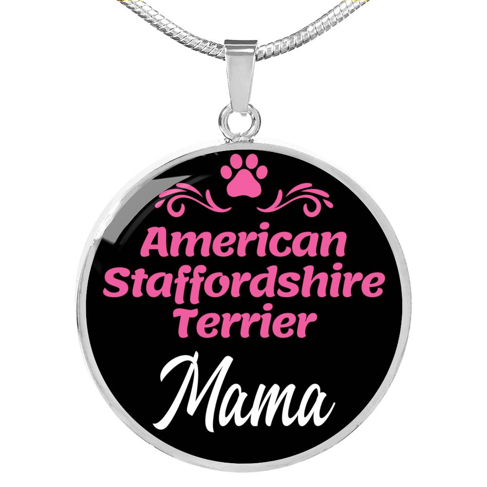 "Dog Mom Gift American Staffordshire Terrier Mama Necklace Circle Pendant Stainless Steel Or 18K Gold 18-22"" - Express Your Love Gifts"