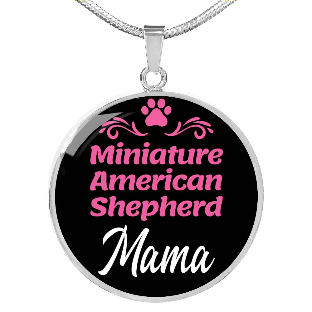 "Dog Mom Gift Miniature American Shepherd Mama Necklace Circle Pendant Stainless Steel Or 18K Gold 18-22"" - Express Your Love Gifts"