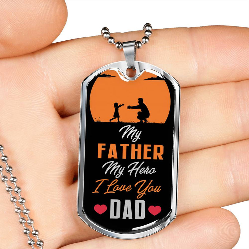 "Dad my Hero Dog Tag Stainless Steel or 18k Gold 24"" Ball Chain Gift for Dad - Express Your Love Gifts"