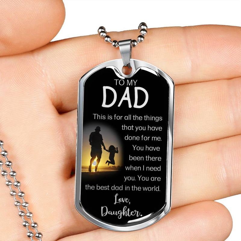 "Always Been There Dad Gift Dog Tag Stainless Steel or 18k Gold w 24"" Chain - Express Your Love Gifts"