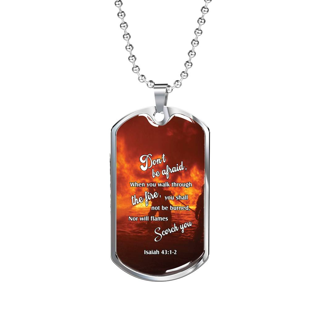 Firefighter Christian Religious Necklace, Don't Be Afraid! Dog Tag Stainless Steel or 18k Gold 24