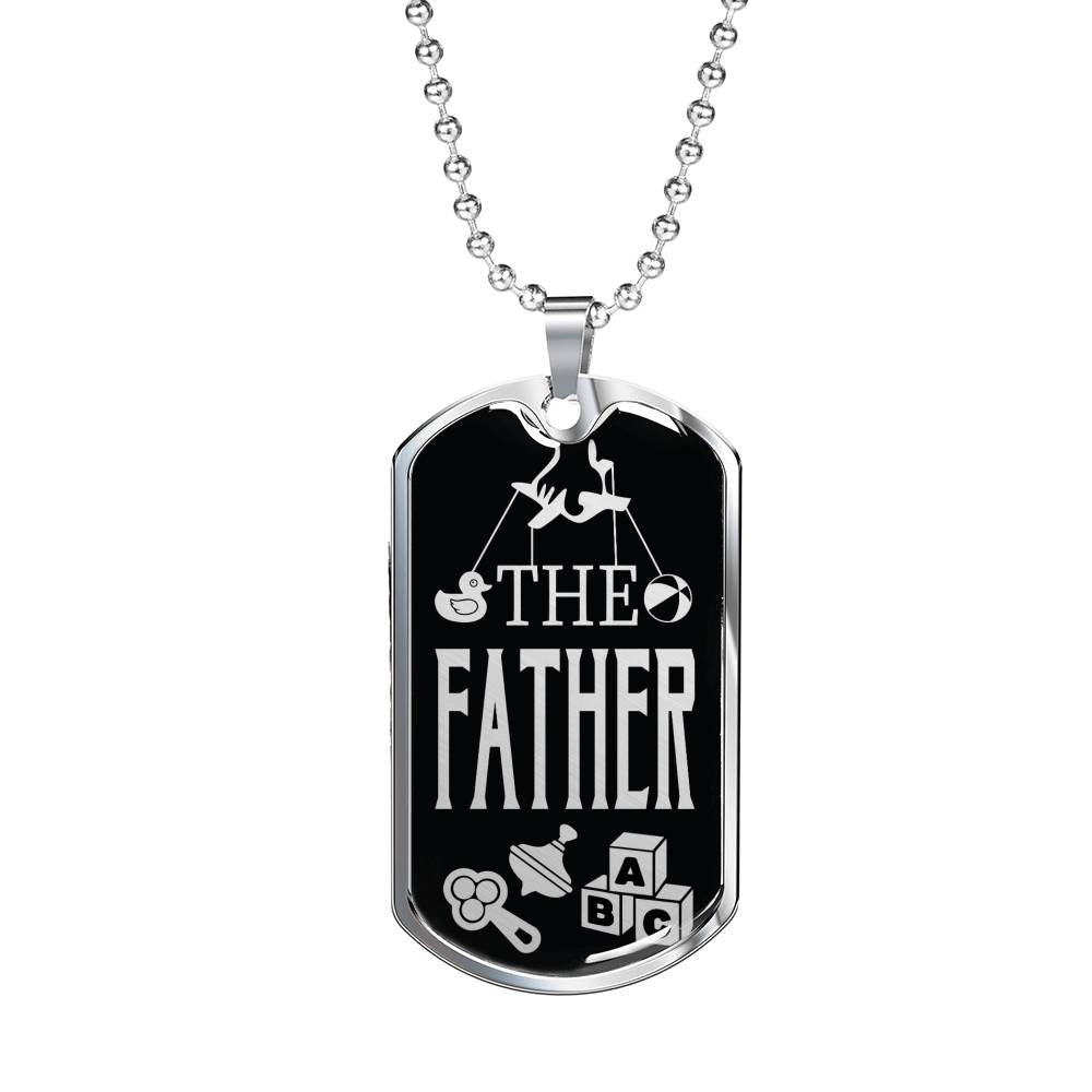 "The Father Dog Tag Stainless Steel or 18k Gold w 24"" Chain Gift for Dad - Express Your Love Gifts"