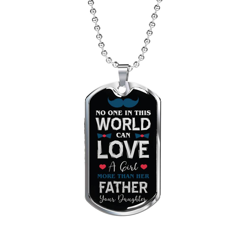 "Fathers Love Daughter to Dad Dog Tag Stainless Steel or 18k Gold w 24"" Chain - Express Your Love Gifts"