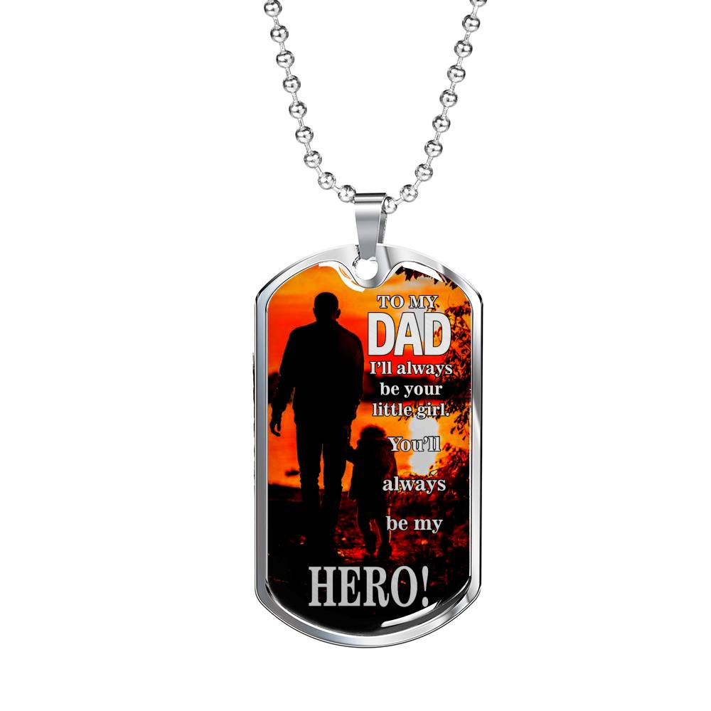 "Dad is my Hero Hero Dog Tag Stainless Steel or 18k Gold w 24"" Chain Gift for Dad - Express Your Love Gifts"