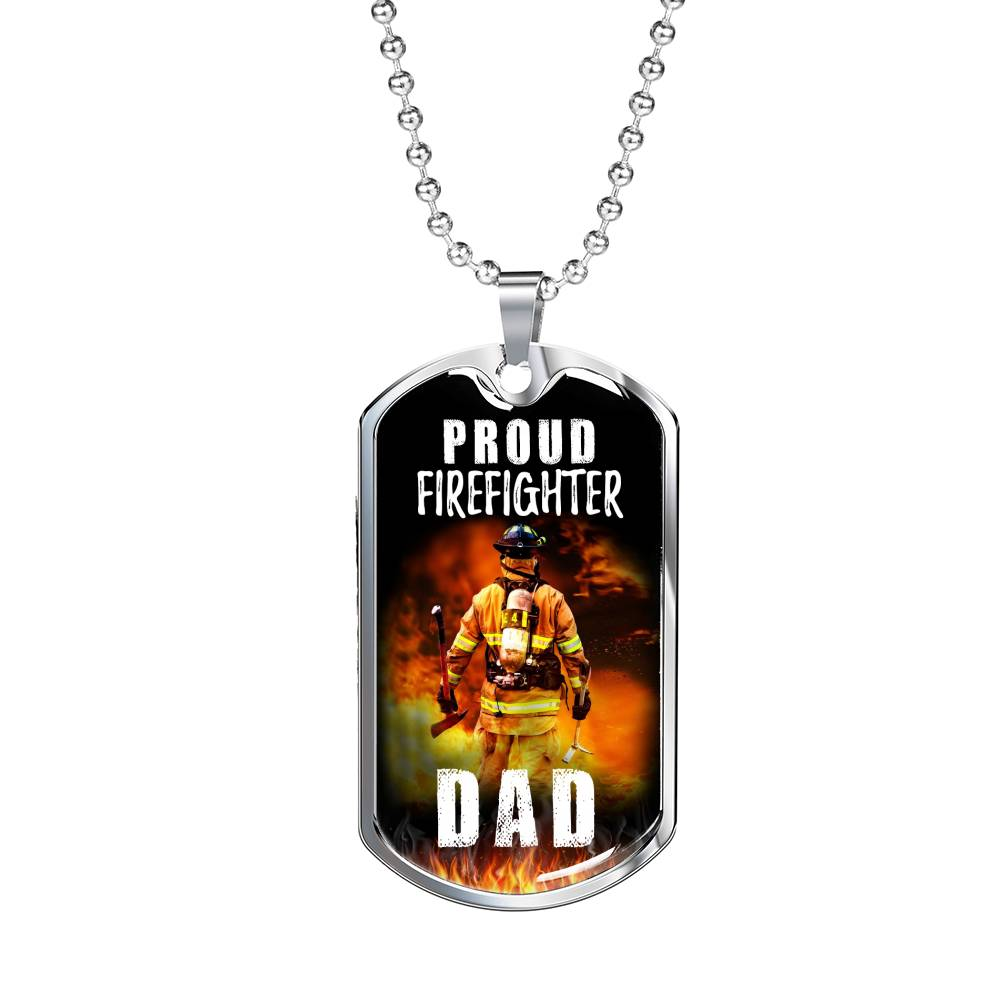 "Proud Firefighter Dad Dog Tag Stainless Steel or 18k Gold 24"" Ball Chain Fire Fighter Gift - Express Your Love Gifts"
