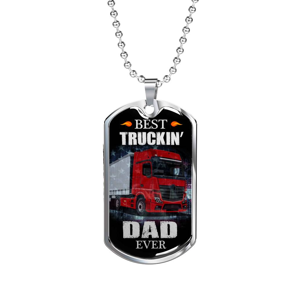 "Best Truckin Dad Ever Dog Tag Stainless Steel or 18k Gold w 24"" Chain Trucker dad gift - Express Your Love Gifts"