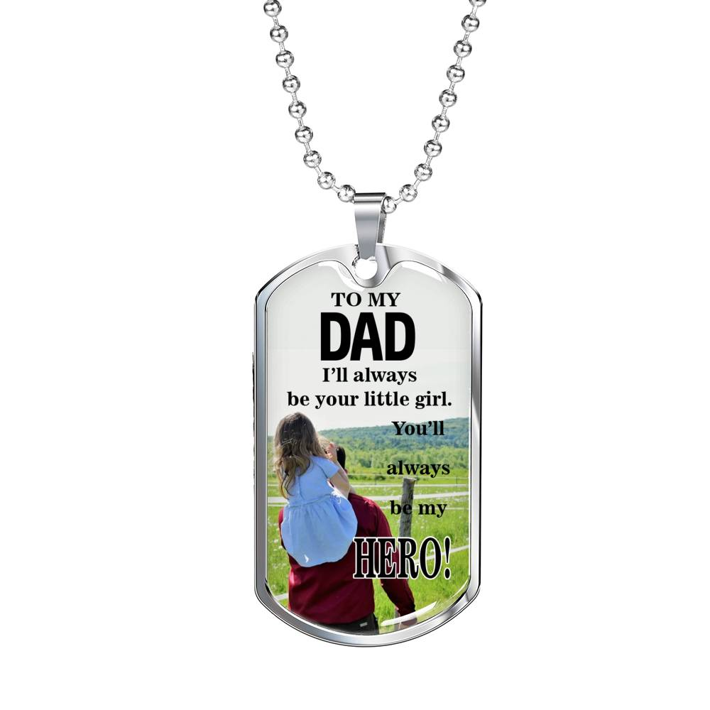 "Dad is my Hero Dog Tag Stainless Steel or 18k Gold w 24"" Chain Daughter to Dad gift - Express Your Love Gifts"